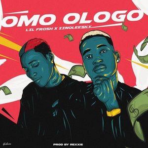Lil frosh ft zinoleesky Omo Ologo