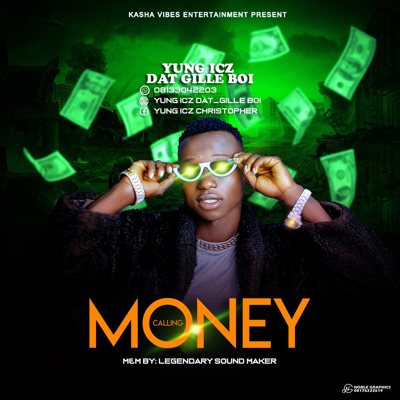 Yung ICZ Money Calling