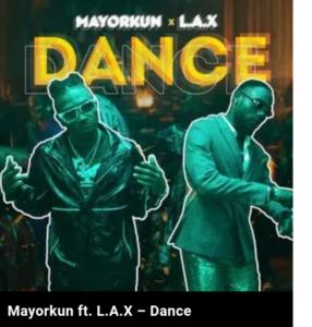 Mayorkun Dance ft LAX