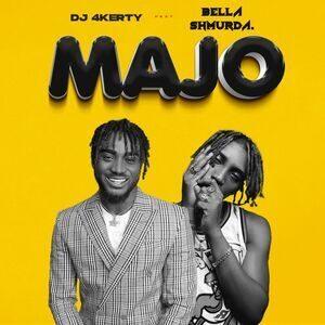 Dj 4kerty ft Bella Shmurda Majo artwork