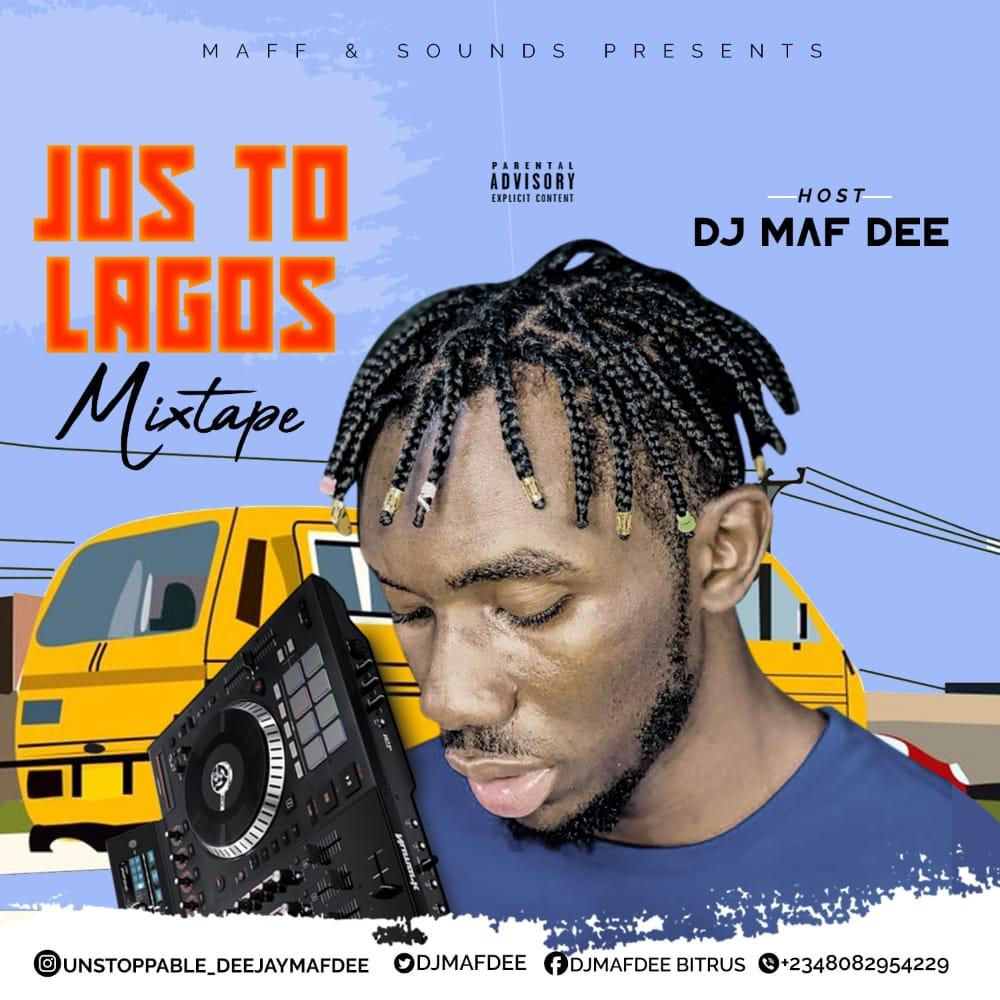Dj Maf Dee Jos to Lagos Mixtape artwork
