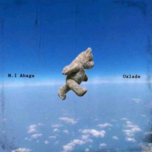 MI Abaga ft Oxlade All my life mp3 artwork