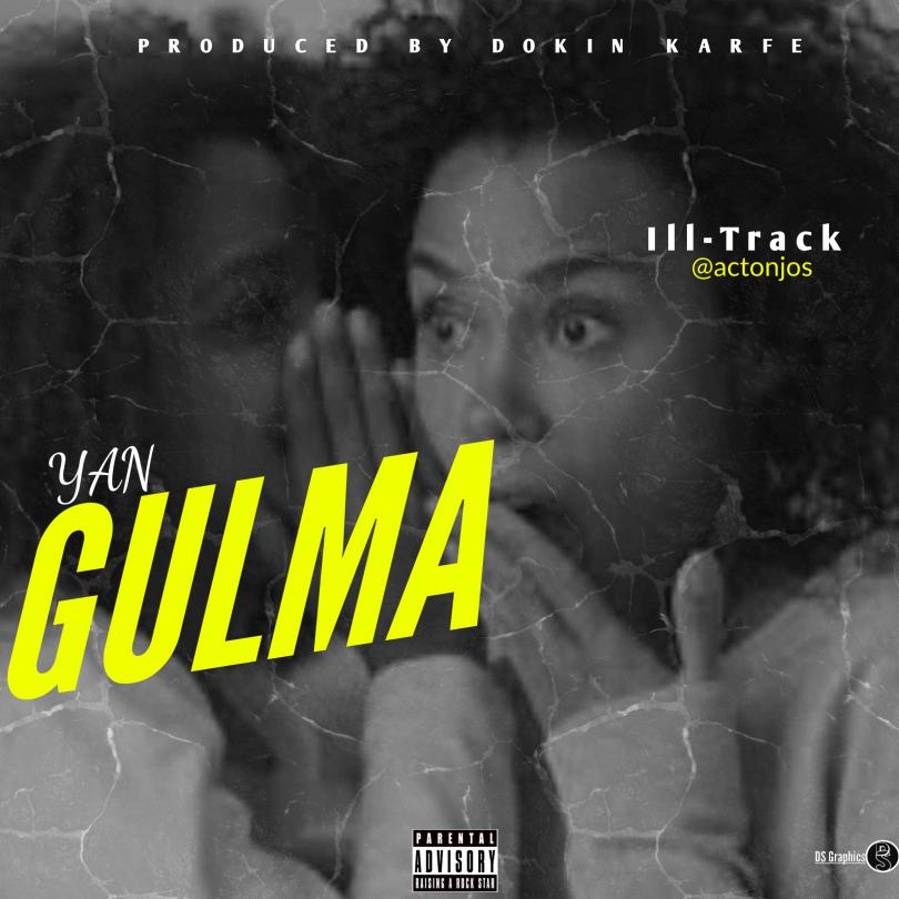 Ill track Yan Gulma