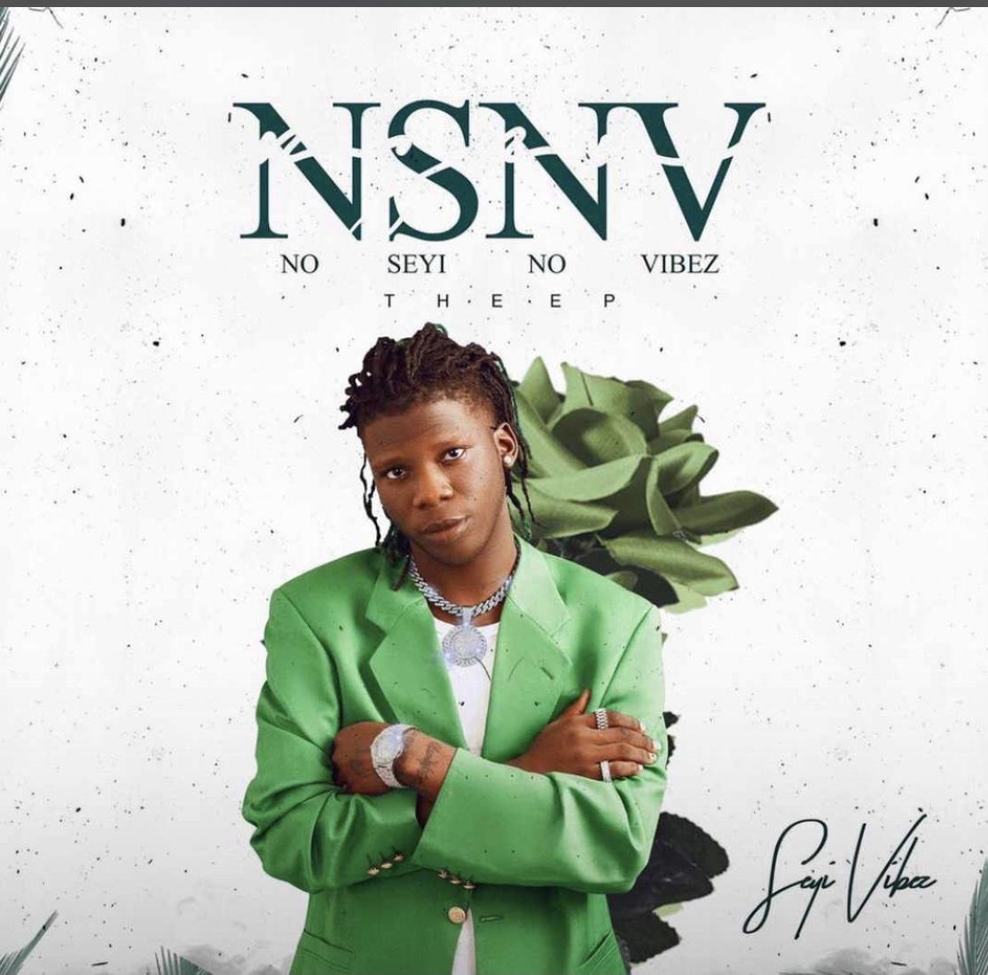Seyi Vibez No Seyi No Vibez [NSNS] Full Ep Download artwork