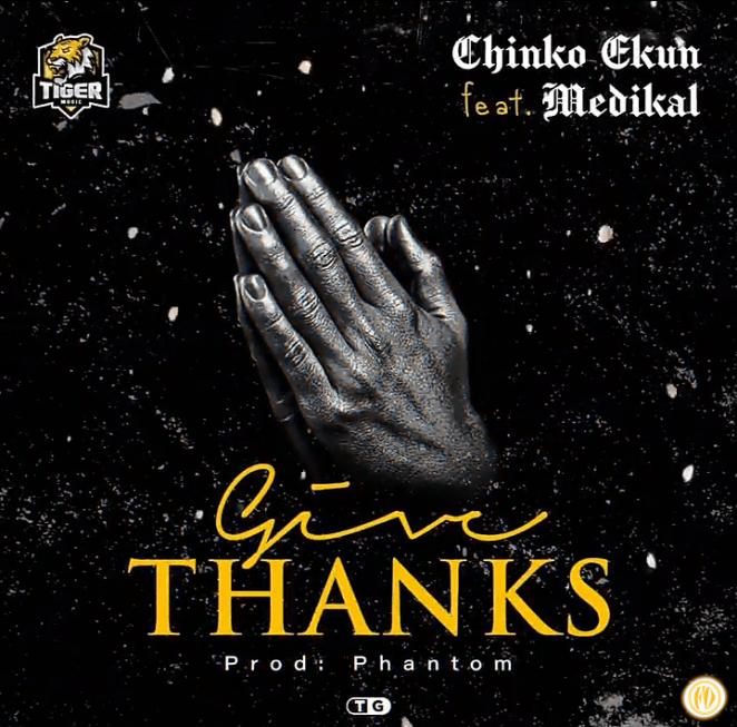 Chinko Ekun - Give Thanks ft. Medikal artwork