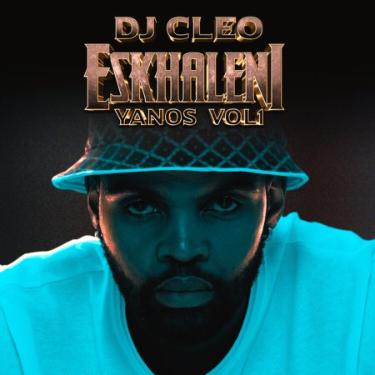 Dj Cleo - Eskhaleni Yanos Album Download artwork